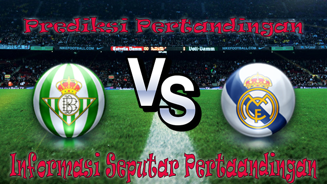 Sbobet Asia PERTANDINGAN REAL BETIS VS REAL MADRID