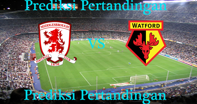 Perkiraan Middlesbrough vs Watford 16 Oktober 2016